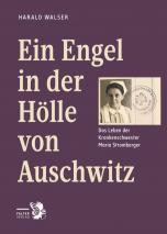 Ein Engel in der Hölle von Auschwitz