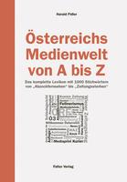 Österreichs Medienwelt von A –bis Z