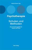 Psychotherapie - Schulen und Methoden