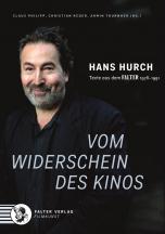 Hans Hurch - vom Widerschein des Kinos