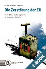 Die Zerstörung der EU - E-Book