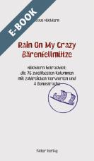 Rain On My Crazy Bärenfellmütze - E-Book