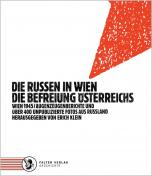 Die Russen in Wien - Die Befreiung Österreichs