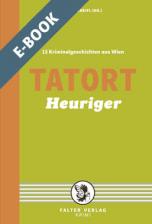 Tatort Heuriger - E-Book